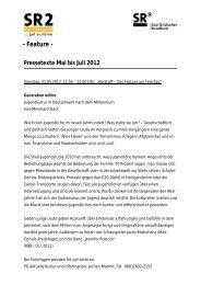 SR 2 KulturRadio - Pressetexte Feature - Februar bis April 2012