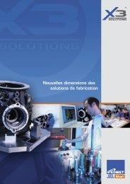 X3 Nouvelles dimensions des solutions de fabrication ... - komet group