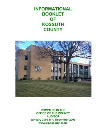 INFORMATIONAL BOOKLET OF KOSSUTH COUNTY