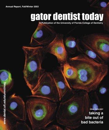 gator dentist today - College of Dentistry - University of Florida