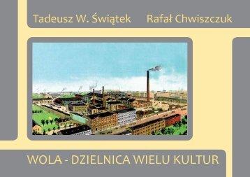 WOLA - DZIELNICA WIELU KULTUR