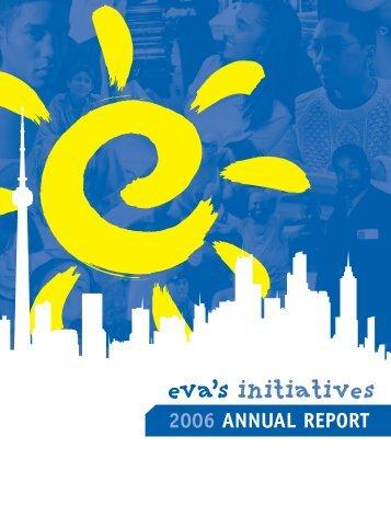2006 ANNUAL REPORT - Eva's Initiatives