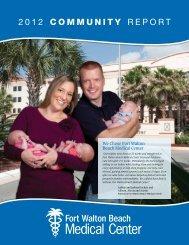 2012 COMMUNITY REPORT - Fort Walton Beach Medical Center