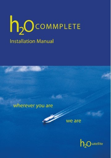 H2OCommplete Installation Manual - H2OSatellite