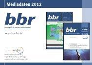 Mediadaten 2011 - bbr Fachmagazin für Wasser und Leitungstiefbau