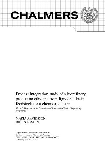 Process integration study of a biorefinery producing ethylene from ...