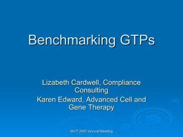 Benchmarking GTPs - Advanced Cell and Gene Therapy