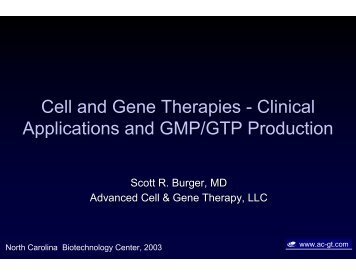 Cell and Gene Therapies - Clinical Applications and GMP/GTP ...