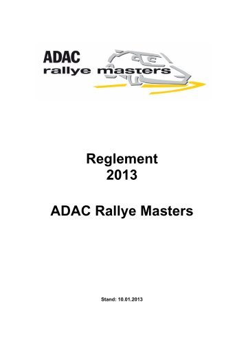 Reglement 2013 ADAC Rallye Masters - ADAC Motorsport