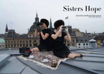 Af Gry Worre Hallberg & Anna Lawaetz Foto: Julie ... - sisters hope