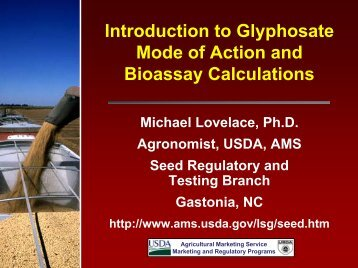 Introduction to Glyphosate Mode of Action and Bioassay Calculations