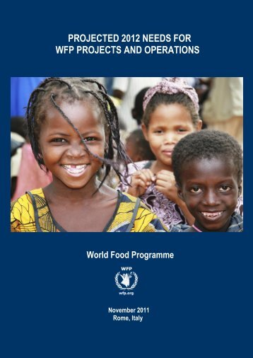 projected 2012 needs for wfp projects and operations - WFP Remote ...