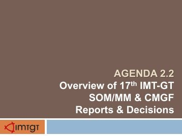 Presentation Materials for 4th IMT-GT Post-Summit Planning Meeting