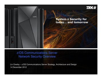 z/OS Communications Server Network Security Overview - GSE Belux
