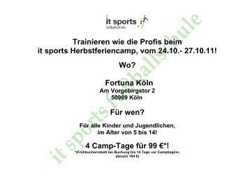 Fortuna Köln Für wen? 4 Camp-Tage für 99 - it-sports Fussballschule