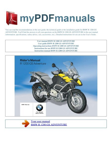 Advice for riders of new bmw r 1200 gs motorbike writer.
