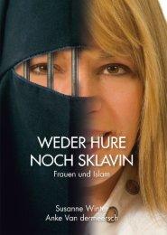 Weder Hure noch Sklavin - Frauen und Islam (Leseprobe)