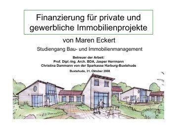 Finanzierung für private und gewerbliche Immobilien - Hochschule 21