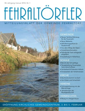 Freitag, 3. Februar bis Sonntag, 5. Februar 2012 - Gemeinde Fehraltorf