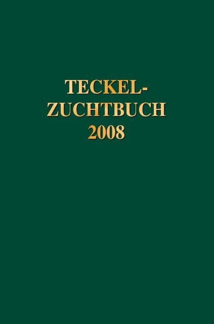 oficjalny sklep w magazynie najlepszy design Teckel-Zuchtbuch 2008 - Deutscher Teckelklub Gruppe Ibbenbüren