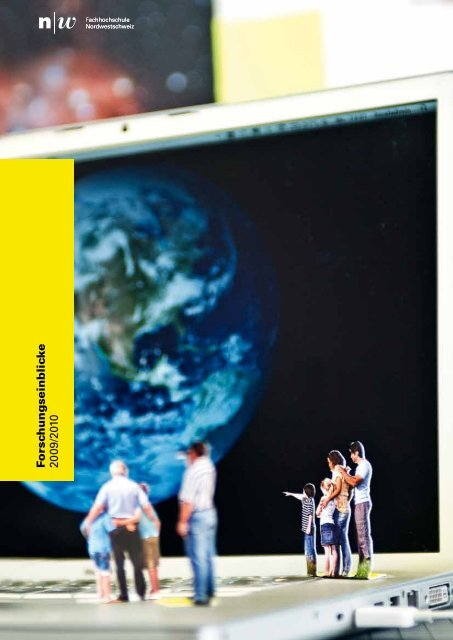 F orsc hungseinblic k e 20 09/2010 - Fachhochschule ...