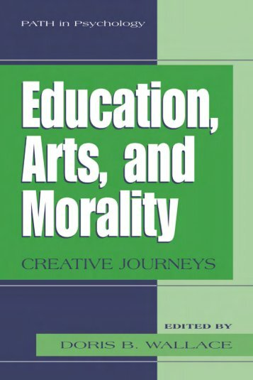 Page 2 EDUCATION, ARTS, AND MORALITY Creative Journeys ...