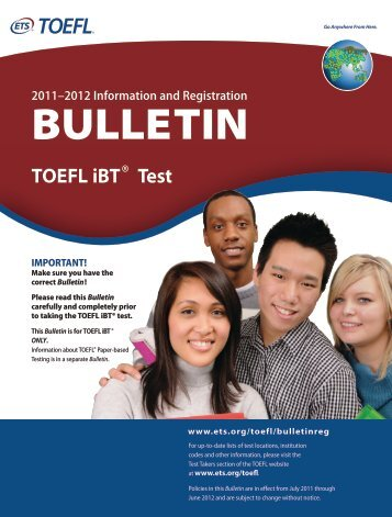2011–12 TOEFL iBT® Registration Bulletin - ETS