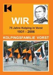 Festschrift zum Jubilaeumsjahr 2006 - Kolpingsfamilie Vorst