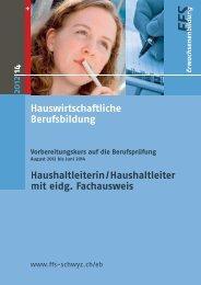 Hauswirtschaftliche Berufsbildung Haushaltleiterin ... - FFS Schwyz