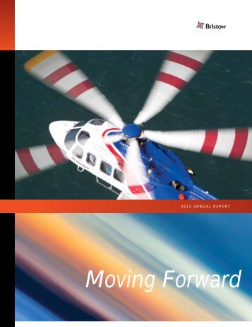 2012 Annual Report - Bristow Group Inc.