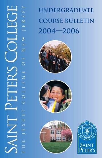 2004-06 Undergraduate Catalog - Saint Peters University