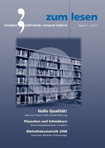 Zum Lesen 1 / 2009 - Hallo Qualität! - Bibliotheksverband Südtirol