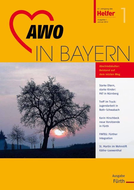 AWO IN BAYERN / Helfer Ausgabe 1/2012 (.pdf - Arbeiterwohlfahrt ...