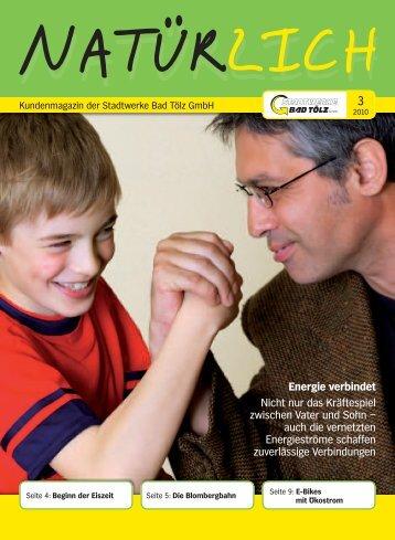 Energie verbindet Nicht nur das Kräftespiel zwischen Vater und Sohn