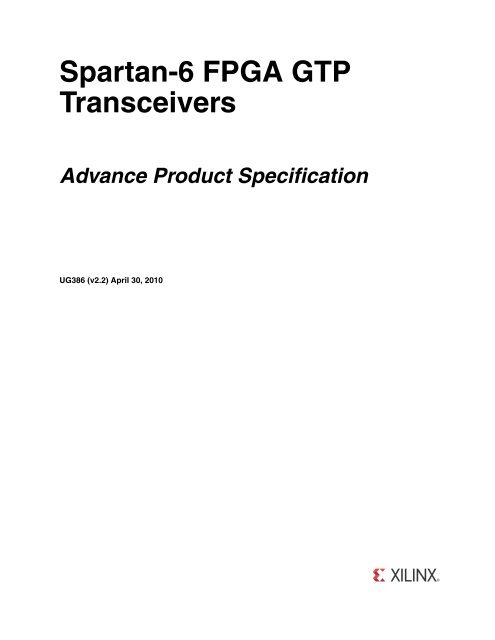 Xilinx UG386 Spartan-6 FPGA GTP Transceivers, User Guide