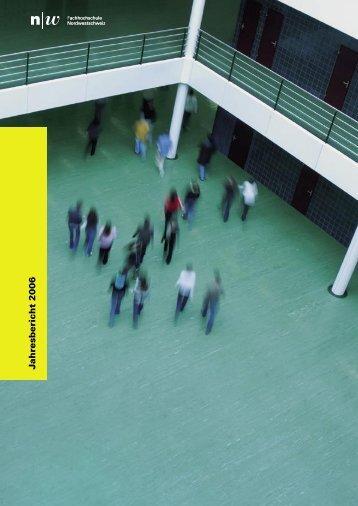 Jahresbericht FHNW 2006 - Fachhochschule Nordwestschweiz