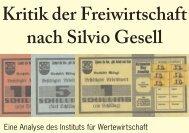 Kritik der Freiwirtschaft nach Silvio Gesell - Institut für Wertewirtschaft
