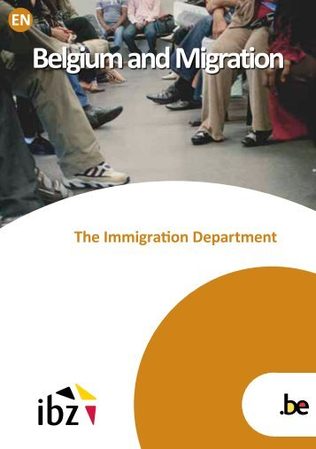 Belgium and Migration - The Immigration Department