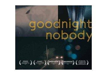 Goodnight Nobody Presseheft
