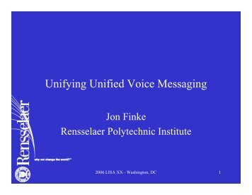 Unifying Unified Voice Messaging - Rensselaer Polytechnic Institute