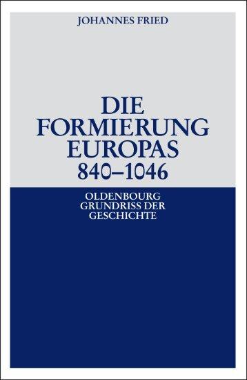 die formierung europas 840–1046 von johannes fried