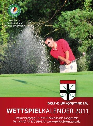 WETTSPIELKALENDER 2011 - Golfclub Konstanz