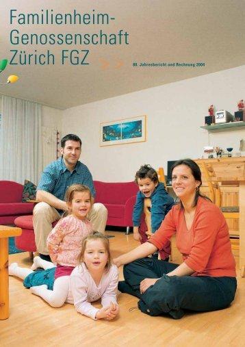 Jahresbericht 2004 - Familienheim-Genossenschaft Zürich