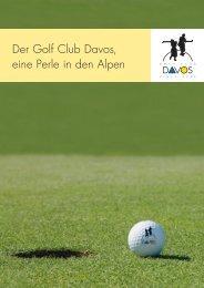 Der Golf Club Davos, eine Perle in den Alpen