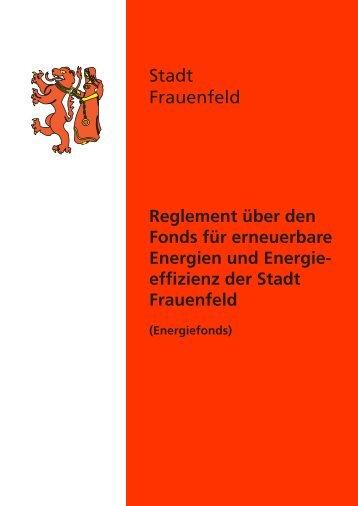 REGLEMENT ÜBER DEN FONDS FÜR ... - Stadt Frauenfeld