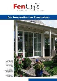 Ein System Was ist Fenlife - Steiner Fenster AG