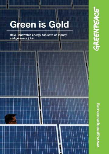 Green is Gold: How Renewable Energy can save - Greenpeace
