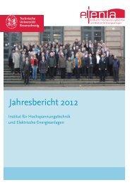 Jahresbericht 2012 - Elenia - Technische Universität Braunschweig