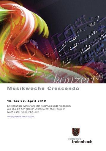 Wochenprogramm Musikwoche Crescendo ... - Gemeinde Freienbach