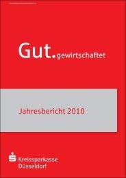 Jahresbericht 2010 Gut.gewirtschaftet - Kreissparkasse Düsseldorf